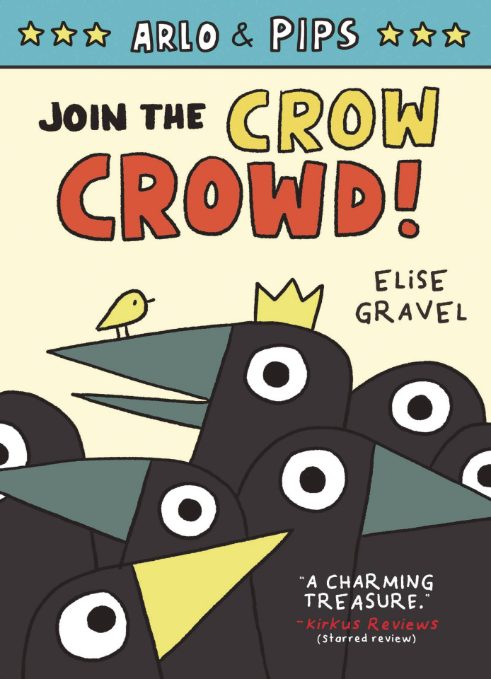 Arlo & Pips Vol. 2: Join the Crow Crowd!