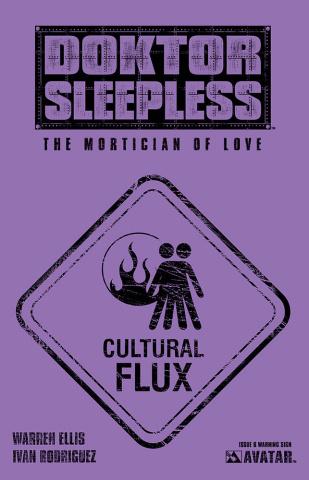 Doktor Sleepless #6 (Warning Sign Cover)