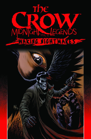 The Crow: Midnight Legends Vol. 4: Waking Nightmares