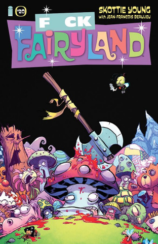 I Hate Fairyland #20 (F*CK (Uncensored) Fairyland Cover)