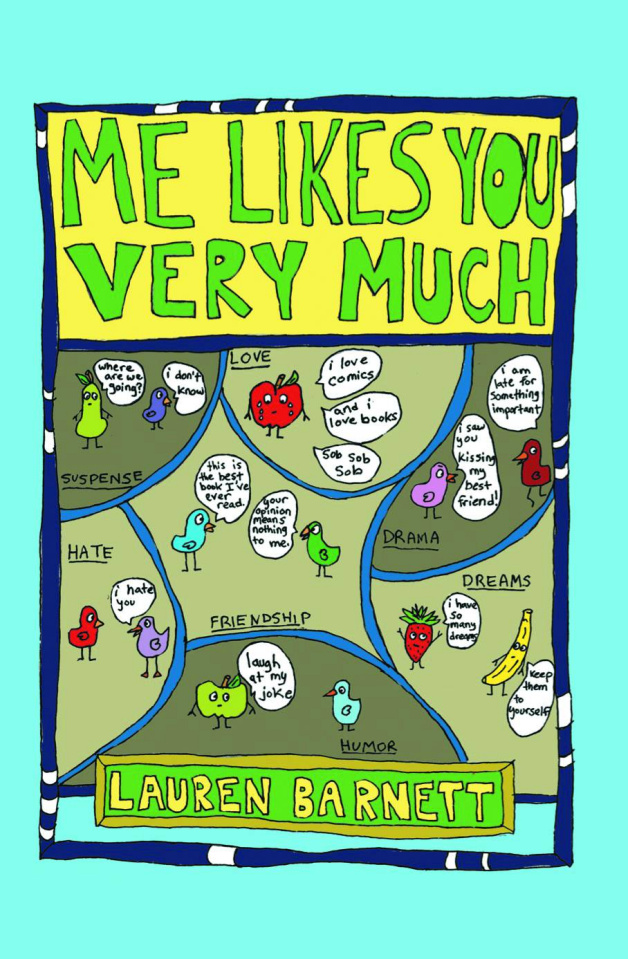 Me Likes You Very Much