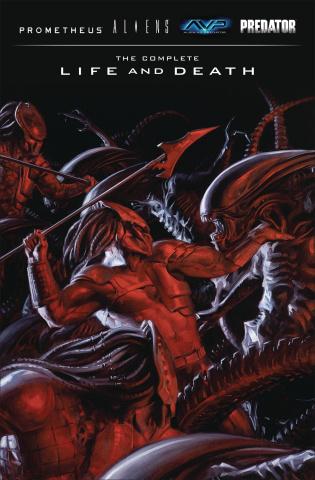 Aliens / Predator / Prometheus: The Complete Life and Death