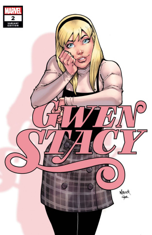 Gwen Stacy #2 (Nauck Cover)
