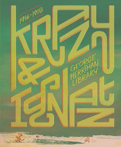 The George Herriman Library Vol. 2: Krazy & Ignatz (1919-1921)