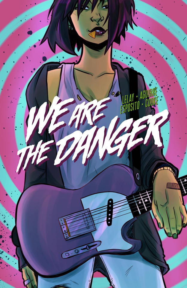 We Are the Danger Vol. 1