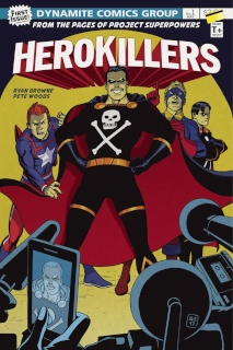 Project Superpowers: Hero Killers #1 (15 Copy Cover)