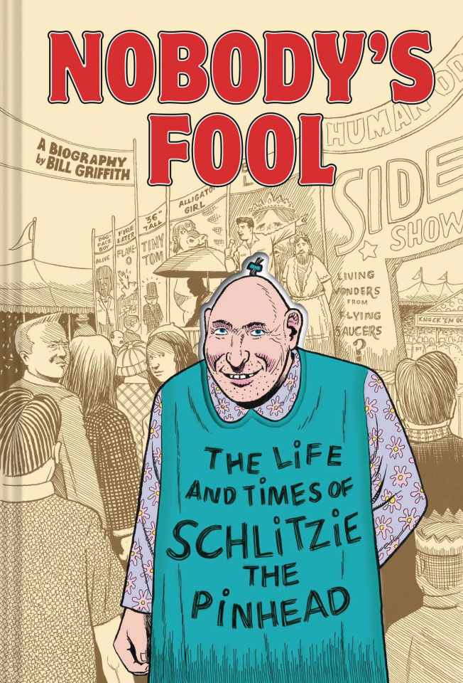 Nobody's Foo: Thel Life and Times of Schlitzie the Pinhead