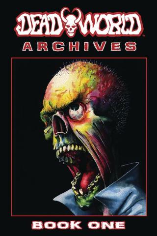 Deadworld Archives Book 1