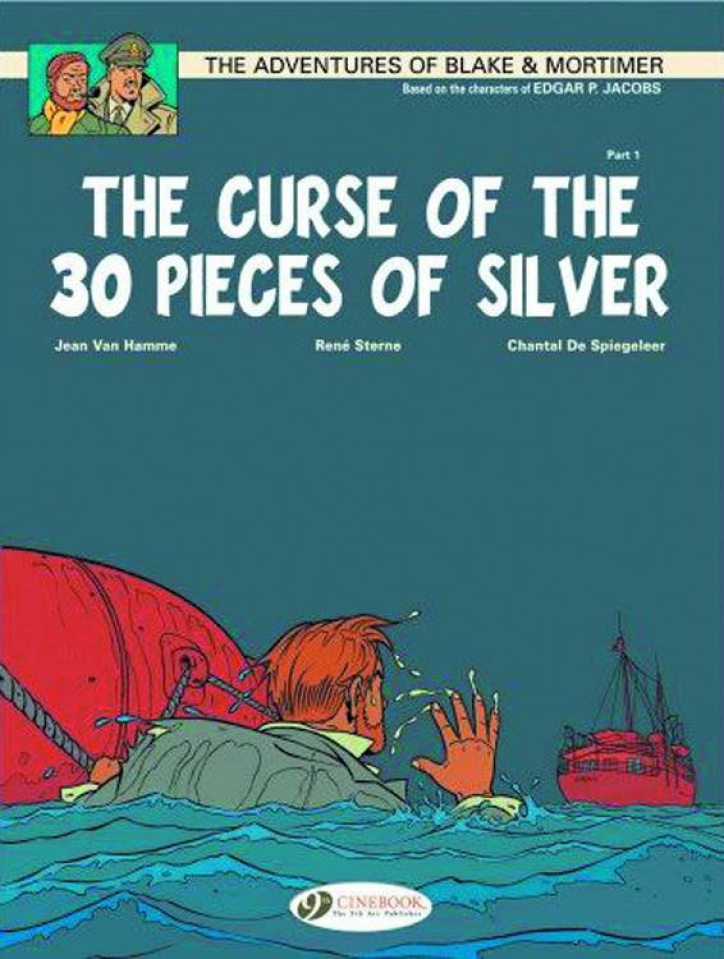 The Adventures of Blake & Mortimer Vol. 13: The Curse of 30 Pieces of Silver, Pt. 1