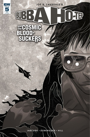Bubba Ho-Tep and The Cosmic Blood-Suckers #5 (5 Copy Rivas Cover)