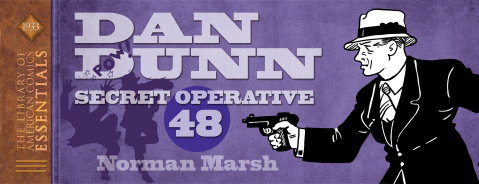 The Library of American Comics Essentials Vol. 10: Dan Dunn, Secret Operative 48