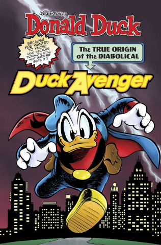 Donald Duck: The True Origin of the Diabolical Duck Avenger
