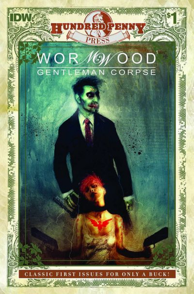 Wormwood: Gentleman Corpse #1 (100 Penny Press)