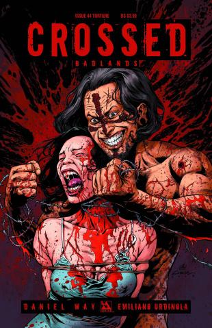 Crossed: Badlands #44 (Torture Cover)