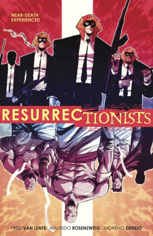 The Resurrectionists Vol. 1: Near-Death Experienced