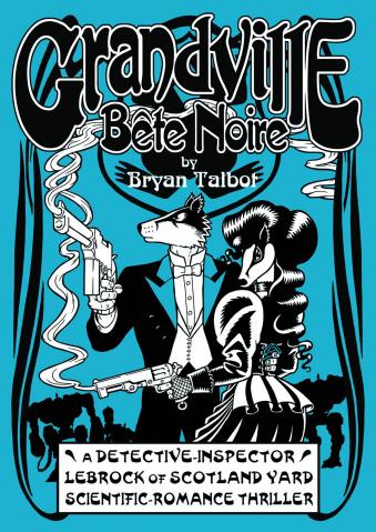 Grandville: Bete Noire