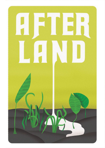 After Land Vol. 1