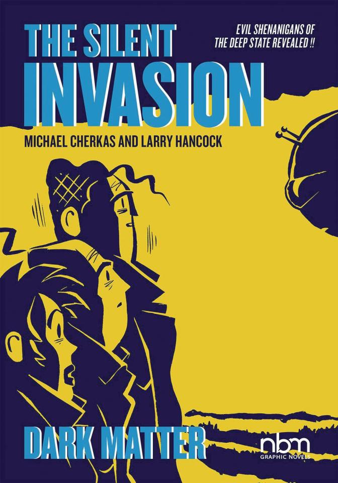 The Silent Invasion Vol. 4: Dark Matter