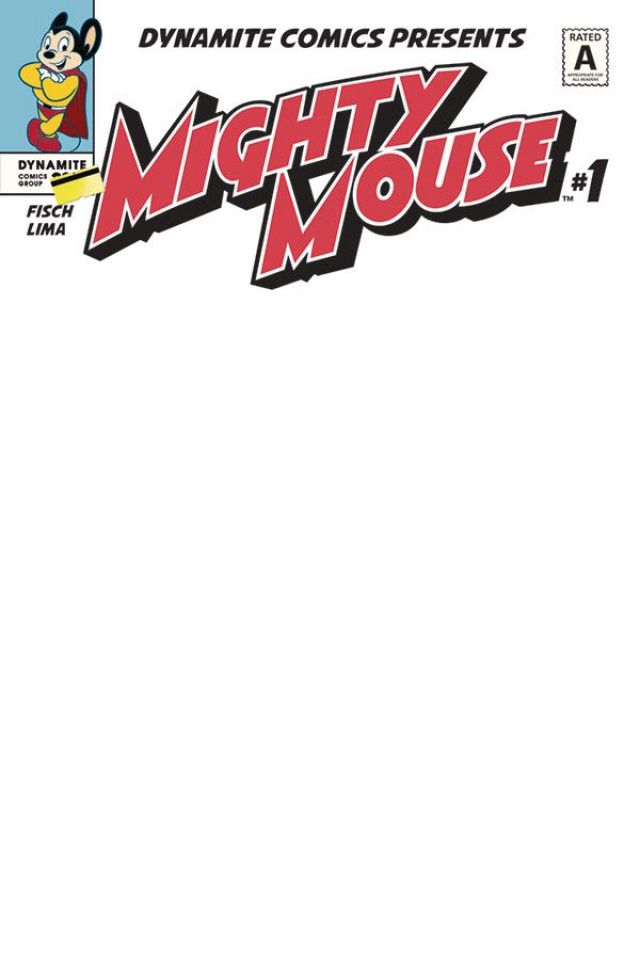 Mighty Mouse #1 (Blank Authentix Cover)