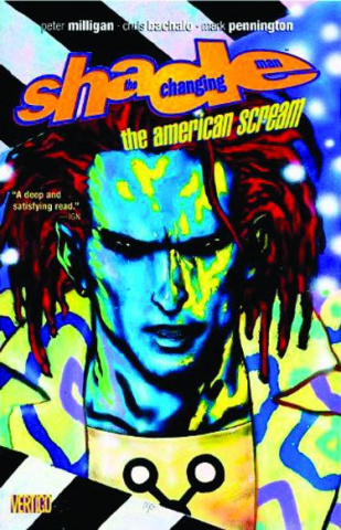 Shade, The Changing Man Vol. 1: The American Scream