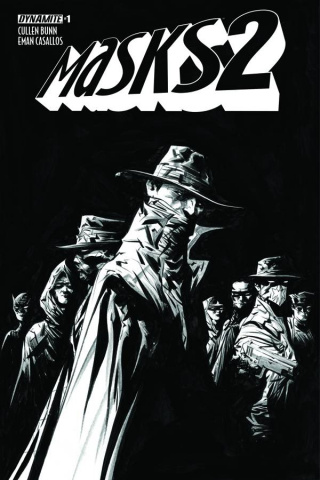 Masks 2 #1 (40 Copy Lee B&W Cover)