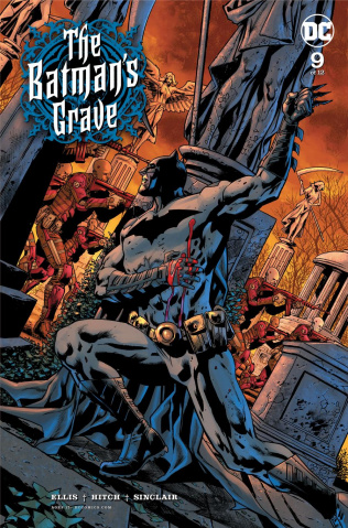The Batman's Grave #9 (Bryan Hitch Cover)