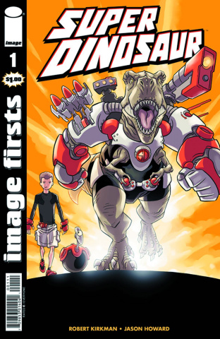 Super Dinosaur #1 (Image Firsts)
