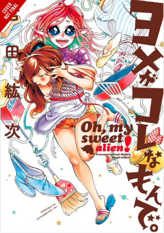 Oh My Sweet Alien! Vol. 1