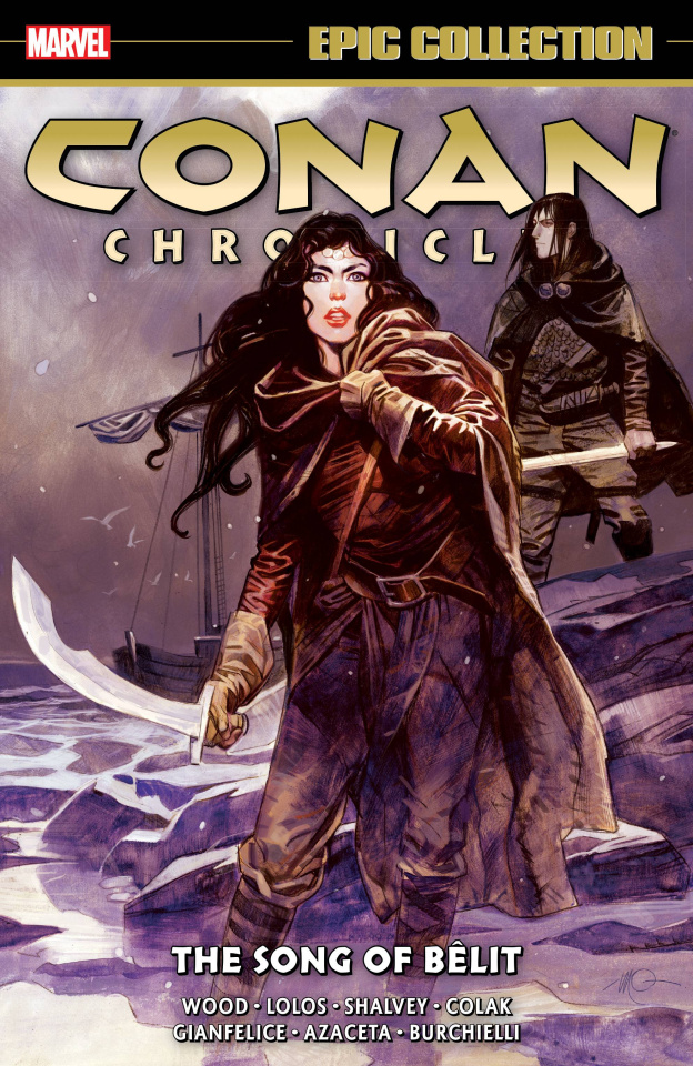 Conan Chronicles: The Song of Bêlit (Epic Collection)