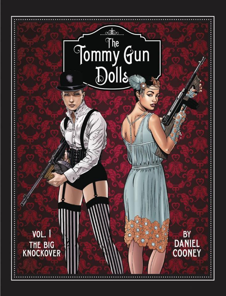 The Tommy Gun Dolls Vol. 1