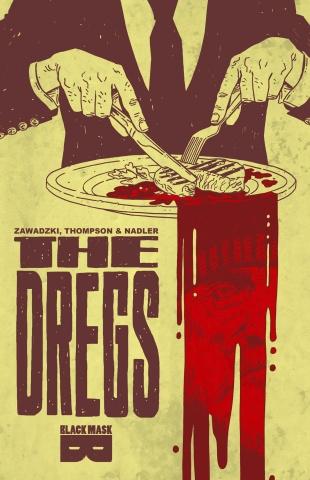The Dregs Vol. 1