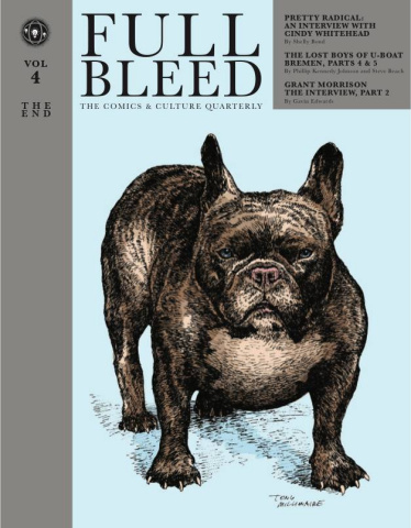 Full Bleed: The Comics & Culture Quarterly Vol, 4: The End