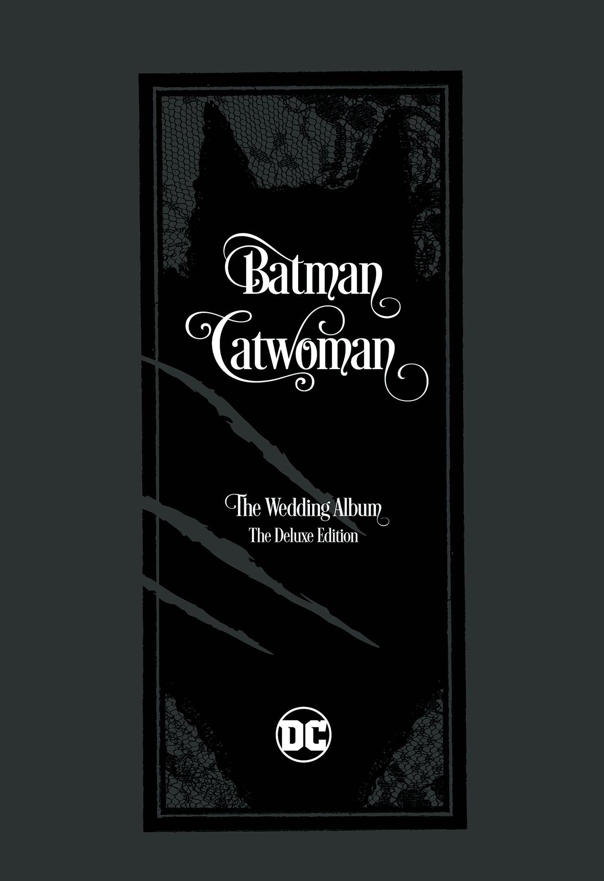 Batman Catwoman The Wedding Album The Deluxe Edition